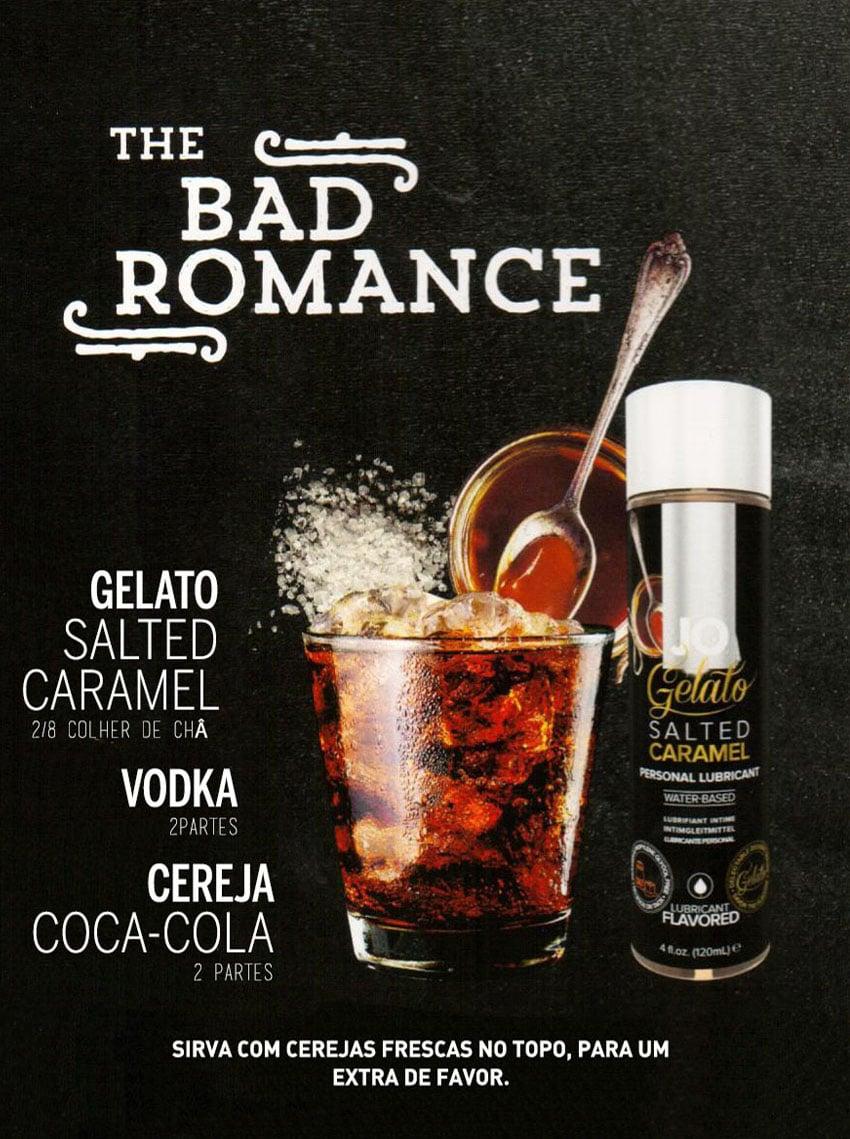 Drinks Eróticos - The Bad Romance com Lubrificante Jo Gelado Caramelo Salgado