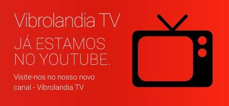 Vibrolandia TV - Vibrolandia